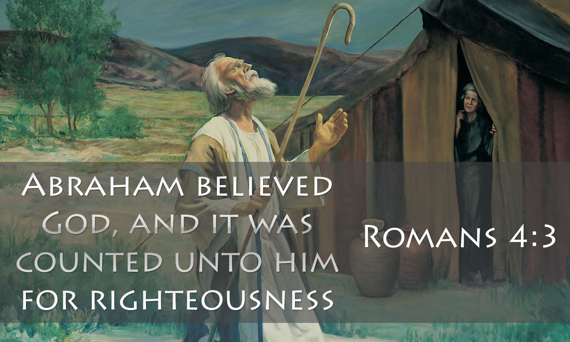 Abraham believed God