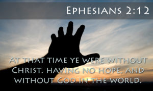 At That Time We Were Without Christ