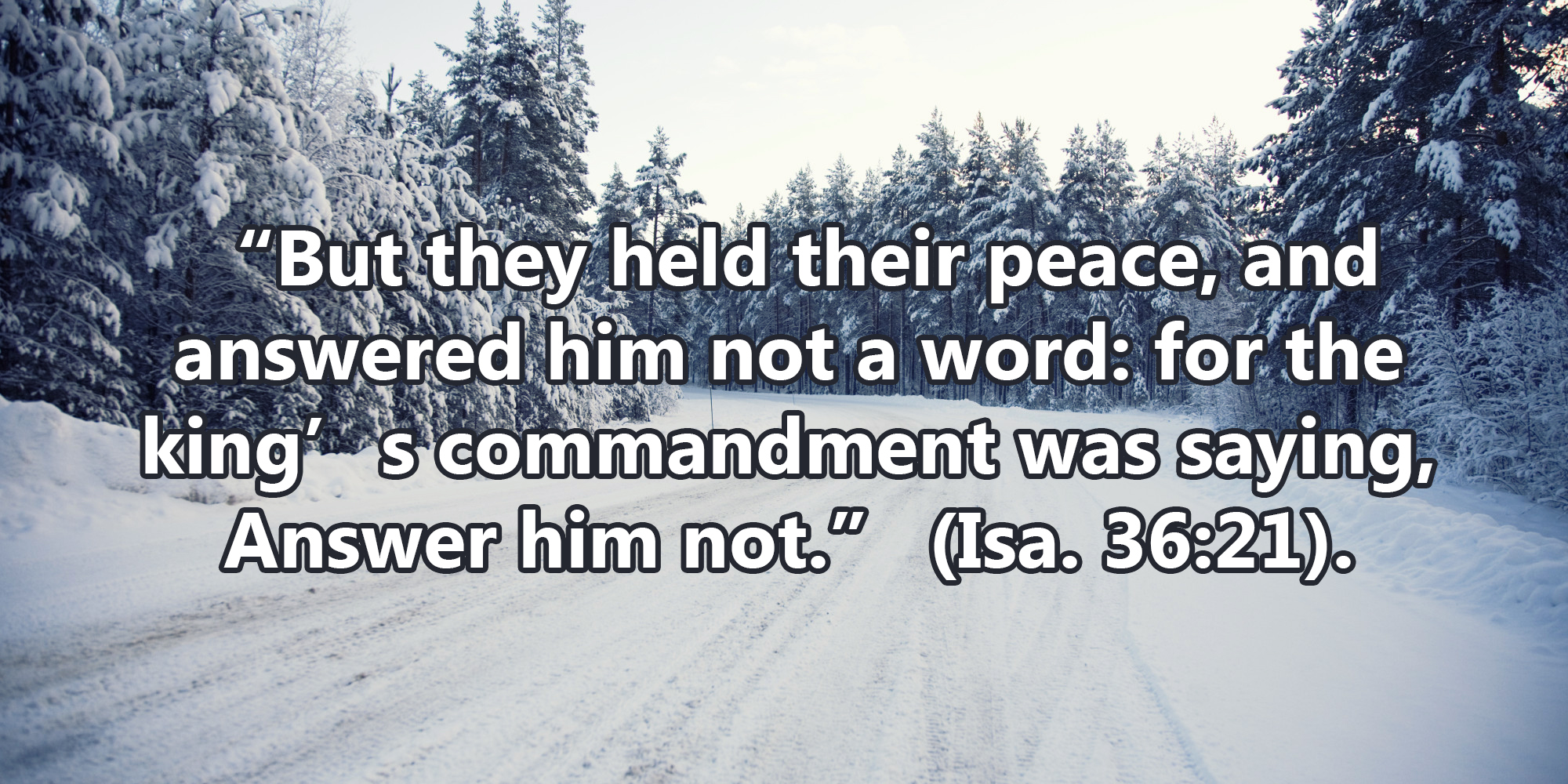 But They Held Their Peace