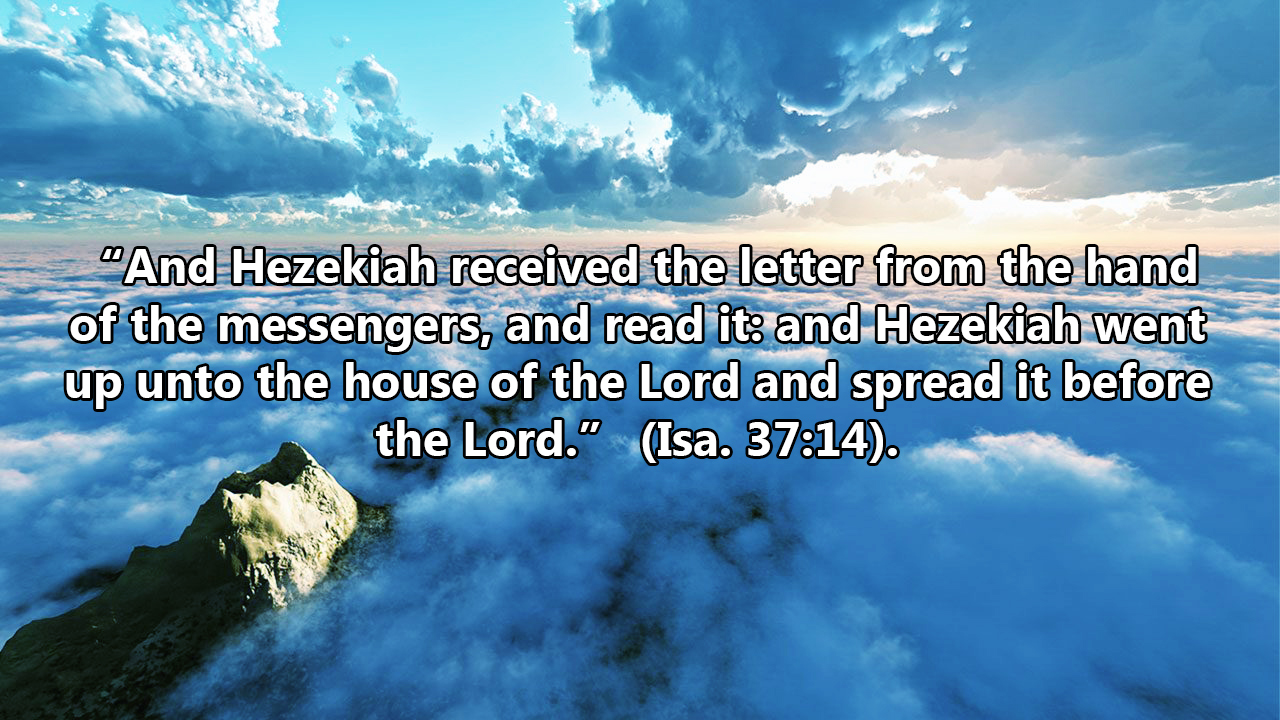 Hezekiah received the letter from the hand of the messengers